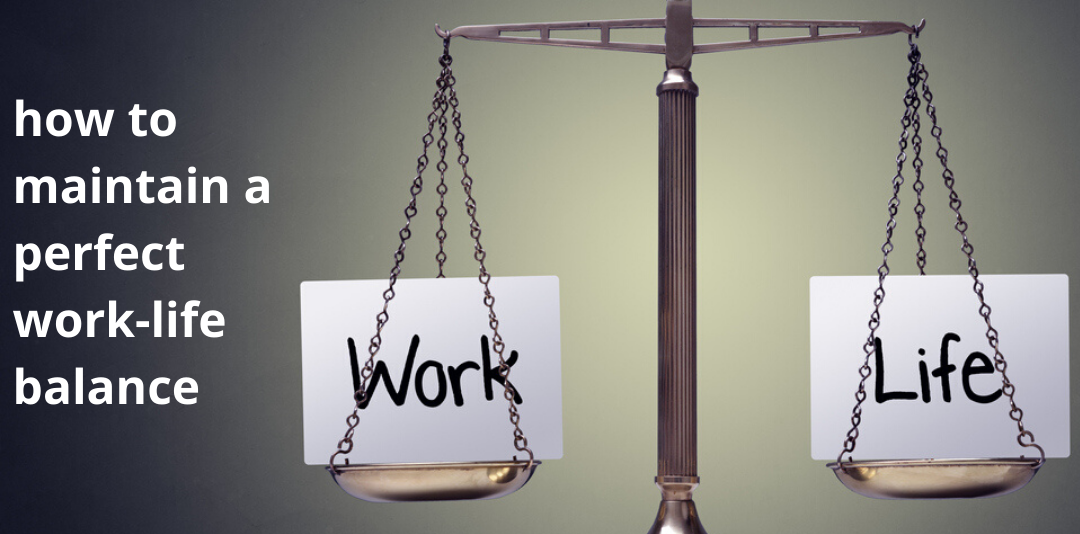 how to maintain work life balance